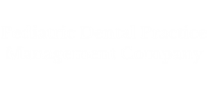Pediatric Dental Practice Management Company
